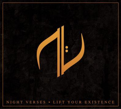 Night Verses - Lift Your Existence