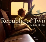 Republic Of Two: The End of War