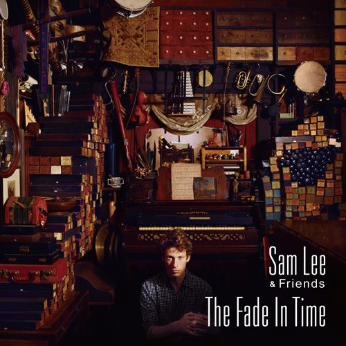 Sam Lee – The Fade in Time