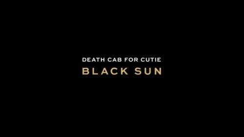 TOP SONGY 2015: Death Cab For Cutie – Black Sun