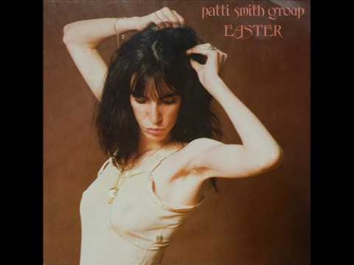 Patti Smith – Easter